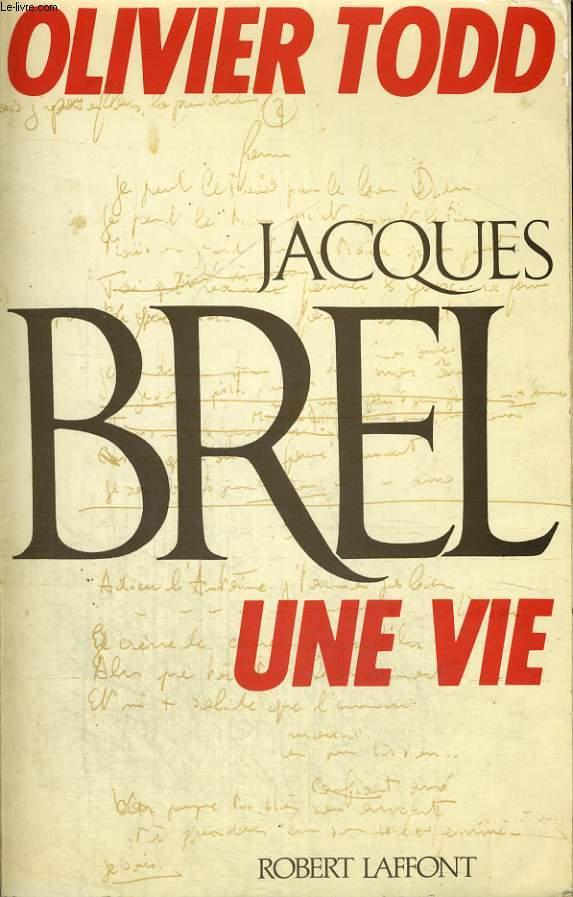 JACQUES BREL UNE VIE.