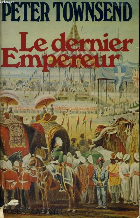 LE DERNIER EMPEREUR.