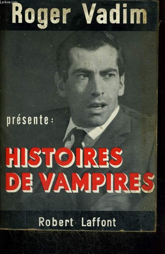 HISTOIRES DE VAMPIRES.