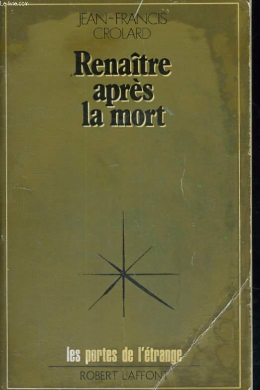 RENAITRE APRES LA MORT.