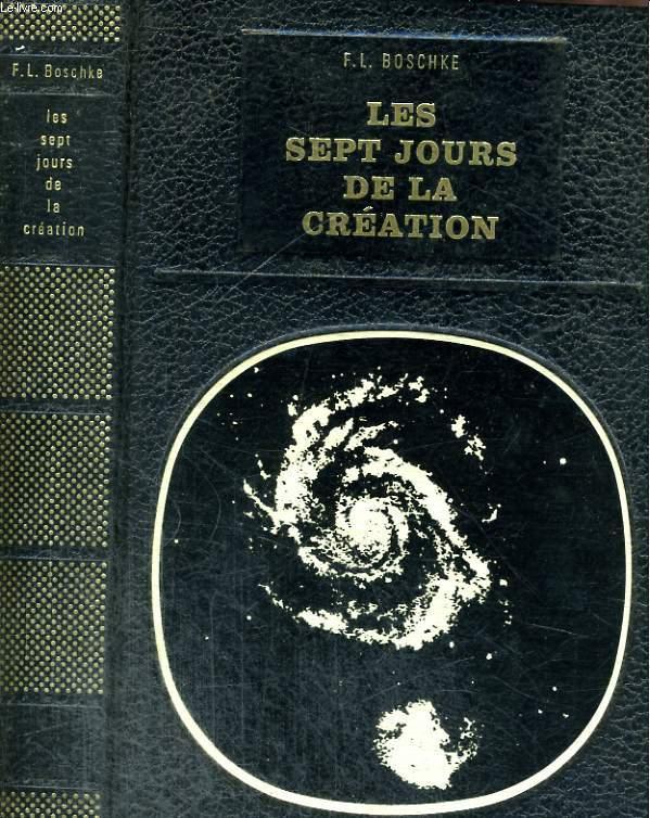 LES SEPT JOURS DE LA CREATION.
