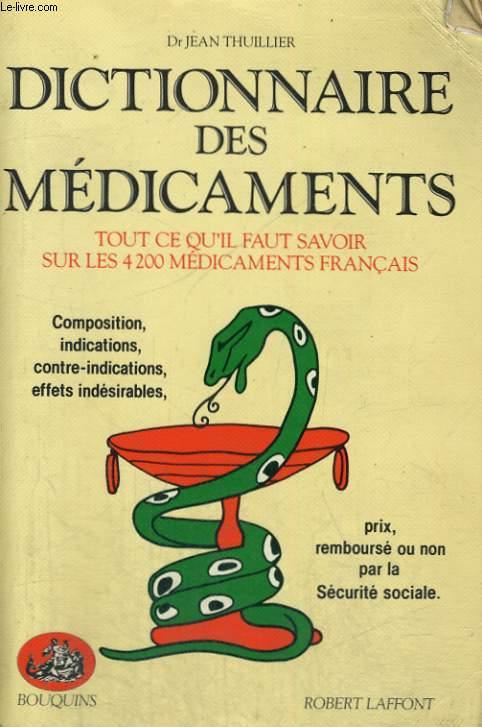 DICTIONNAIRE DES MEDICAMENTS.