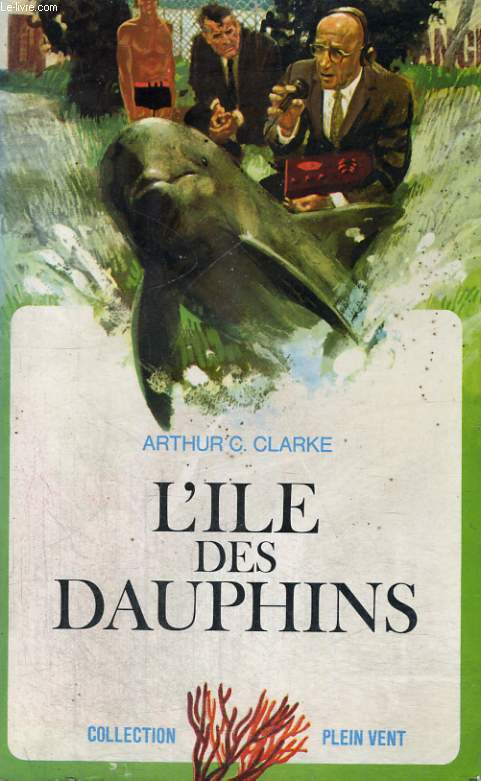 L'ILE DES DAUPHINS. COLLECTION PLEIN VENT N° 13