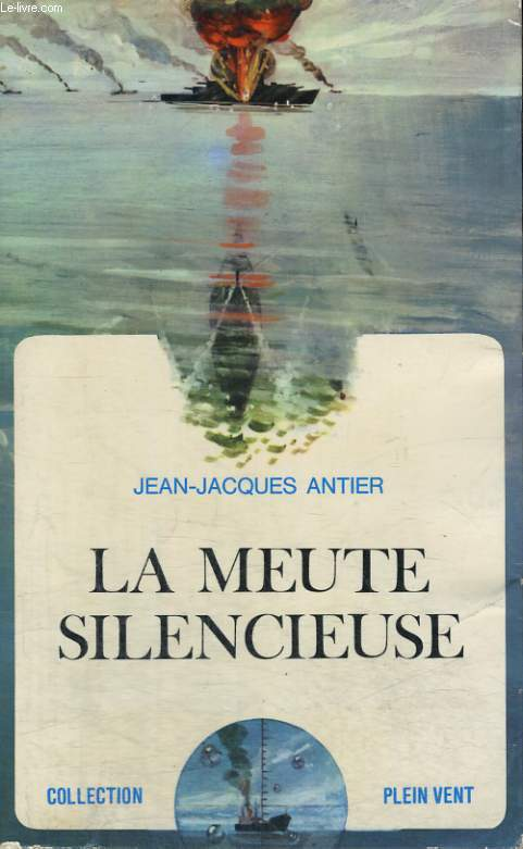LA MEUTE SILENCIEUSE. COLLECTION PLEIN VENT N° 49
