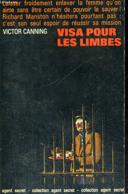 VISA POUR LES LIMBES. ( The limbo line ) .COLLECTION AGENT SECRET N° 6