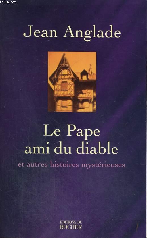 Le Pape ami du diable et autres histoires mystérieuses
