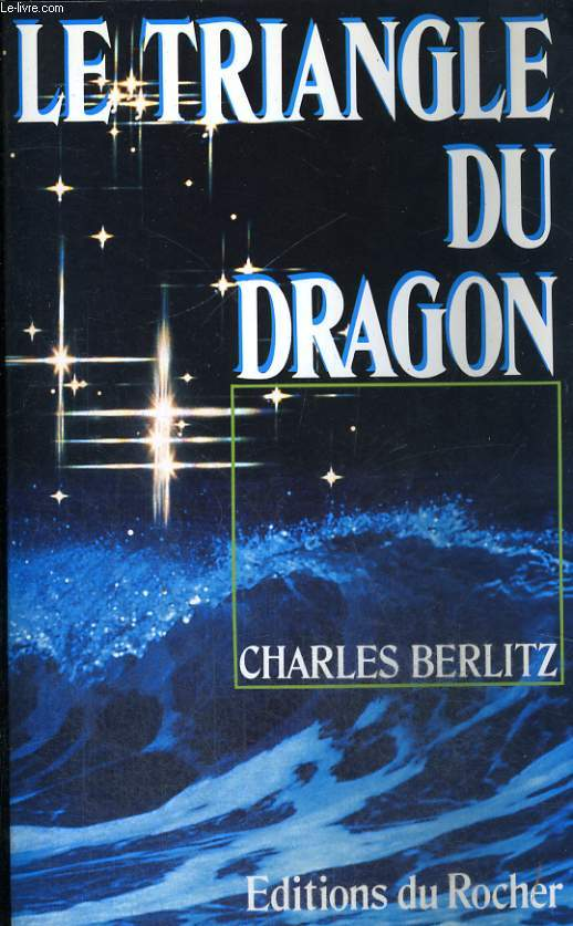 Le Triangle du Dragon