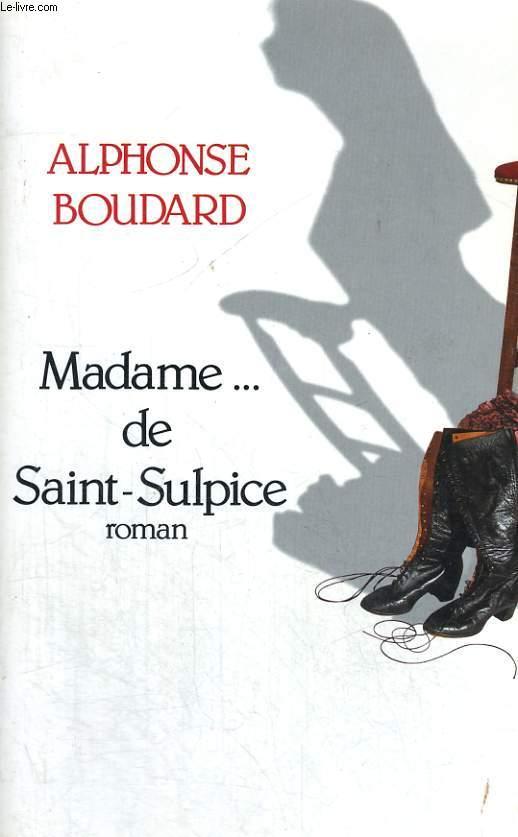 Madame... de Saint Suplice