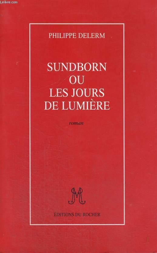 Sundborn ou les jours de lumière
