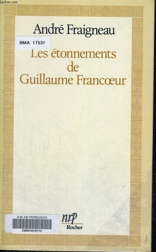 Les étonnements de Guillaume Francoeur