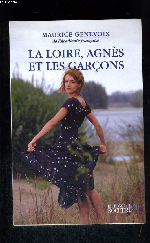 La Loire, Agnès et les garçons