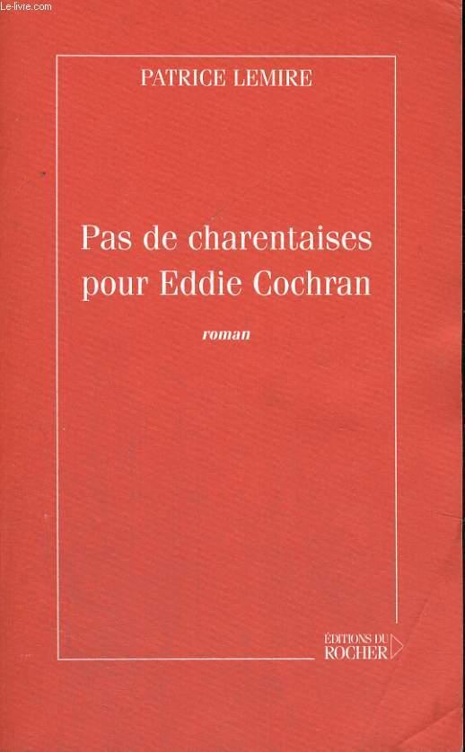 Pas de charentaises pour Eddie Cochran