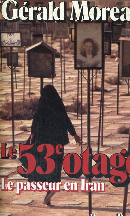 Le 53e otage - le Passeur en Iran