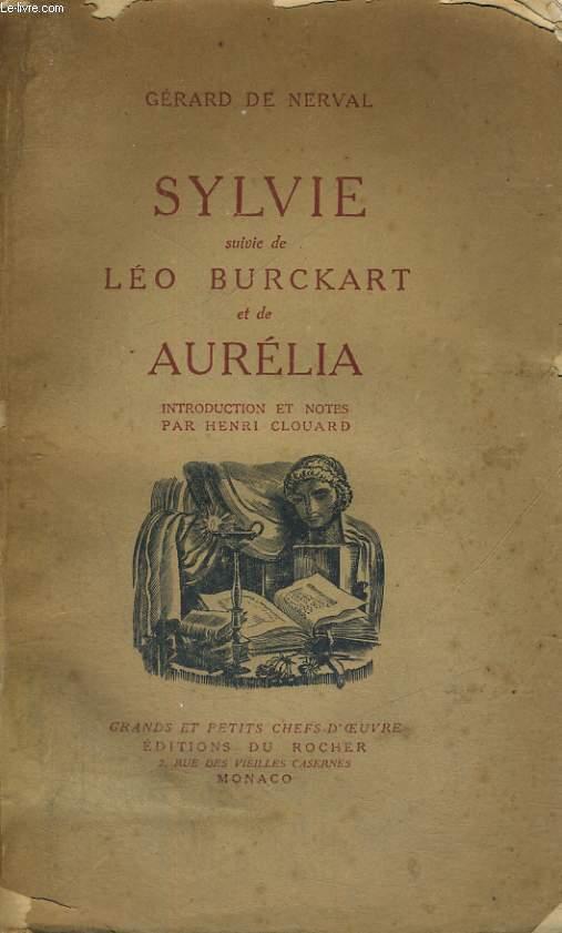 Sylvie suivie de Léo Burckart et de Aurélia