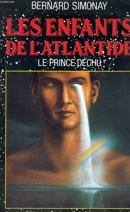 Les enfants de l'Atlantide - le Prince déchu