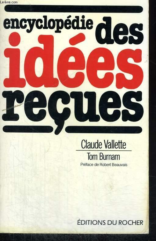 Encyclopédie des idées reçues