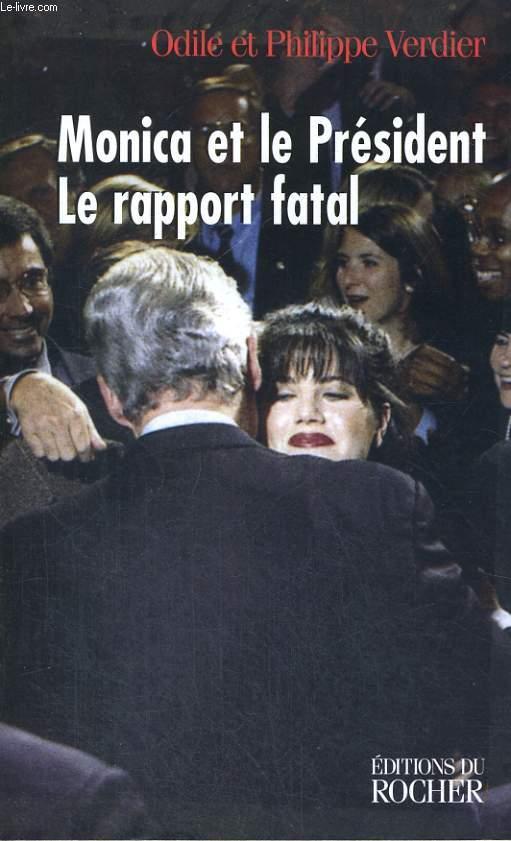 Monica et le Président - Le rapport fatal