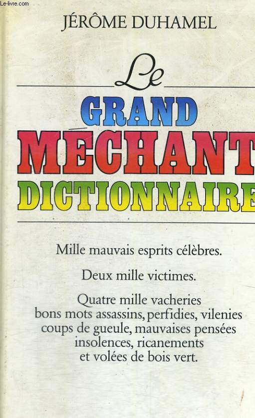 Le Grand méchant dictionnaire