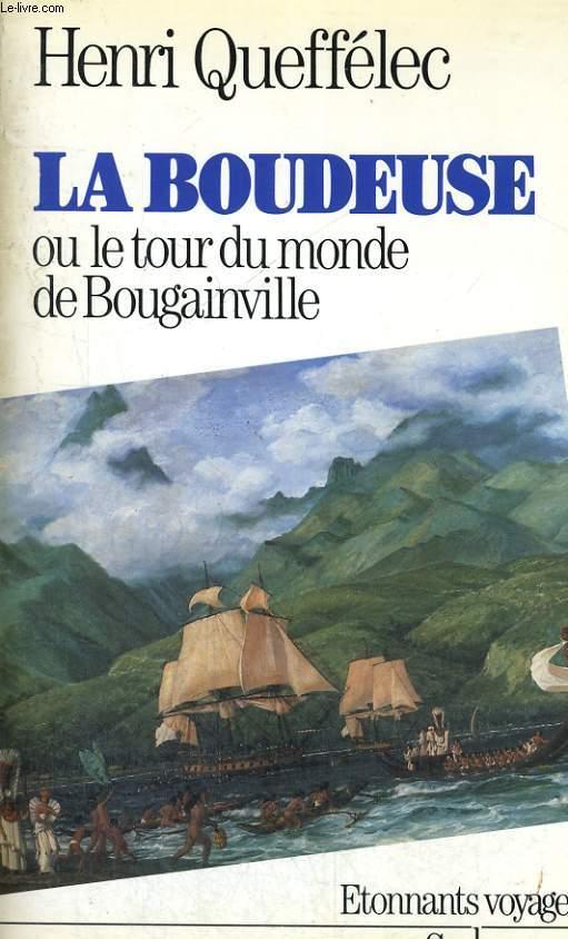 La Boudeuse ou le tour du monde de Bougainville