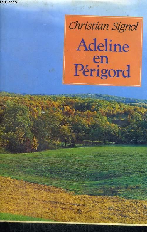 Adeline en Périgord