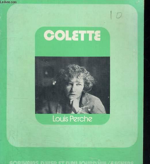 Colette - Collection Ecrivains d'hier et d'aujourd'hui n° 48
