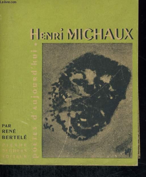 Henri MICHAUX - Collection poètes d'aujourd'hui n° 5
