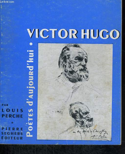 Victor Hugo - Collection Poètes d'aujourd'hui n° 27