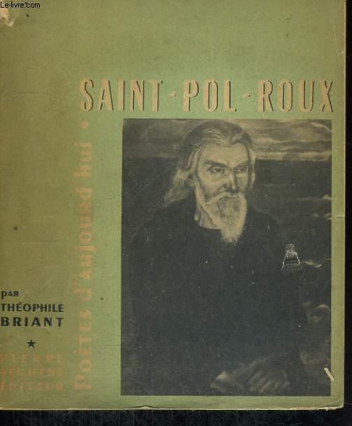 Saint-Pol-Roux - Collection Poètes d'aujourd'hui n° 28