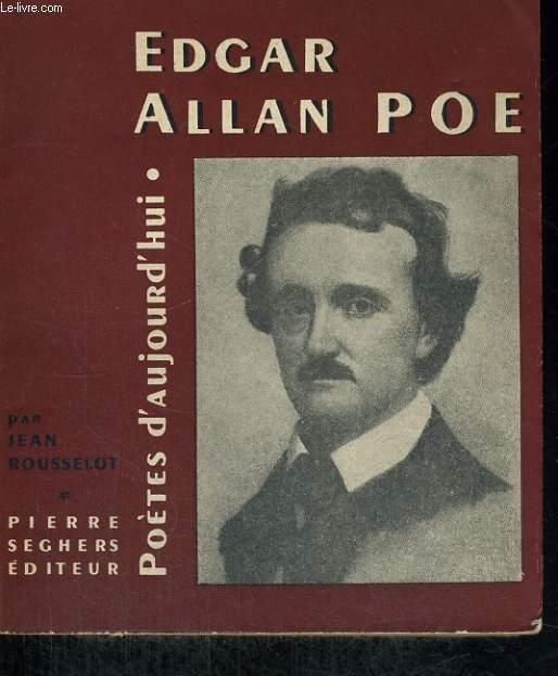 Edgar Allan Poe - Collection Poètes d'aujourd'hui n° 39