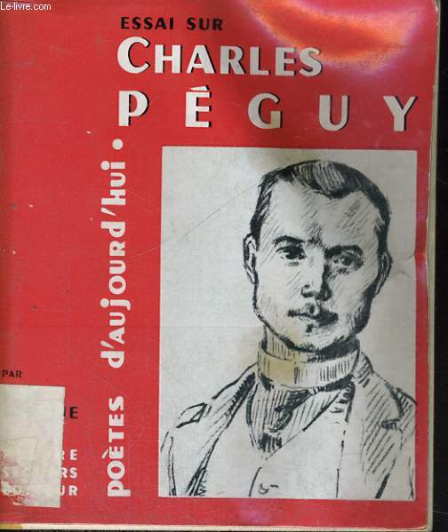 Charles Péguy - Collection Poètes d'aujourd'hui n° 60