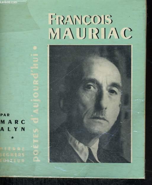 François Mauriac - Collection Poètes d'aujourd'hui n°77