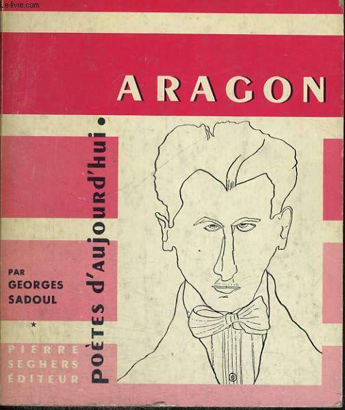 ARAGON - Collection Poètes d'aujourd'hui n° 159