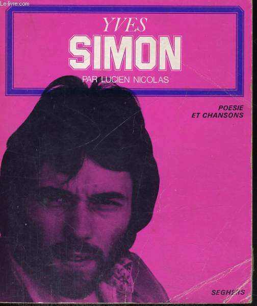 Yves SIMON - Collection poésie et chansons n° 32