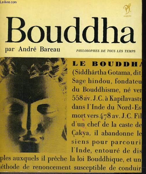 Bouddha - Collection philosophes de tous les temps n°1