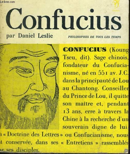 Confucius - Collection philosophes de tous les temps n° 3