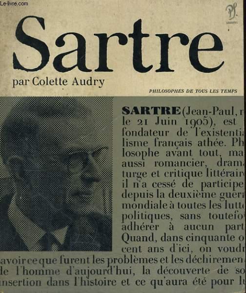 Sartre et la Réalité humaine - Collection philosophes de tous les temps n° 23