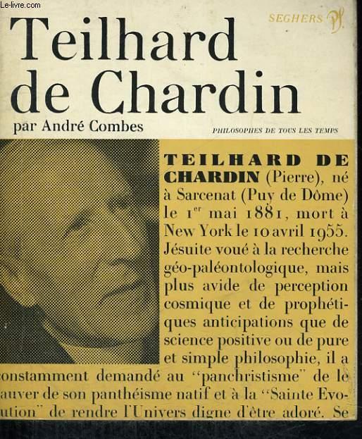 Teilhard de Chardin - Collection philosophes de tous les temps n° 53