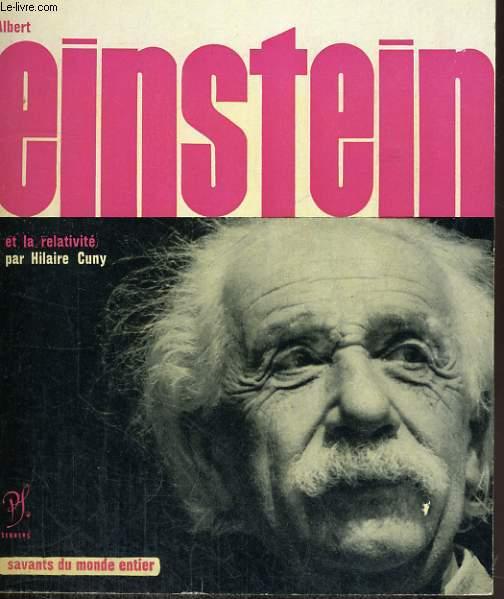 Albert Einstein et la relativité - Collection savants du monde entier n° 5