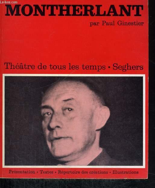 Montherlant - Collection Théâtre de tous les temps n° 29