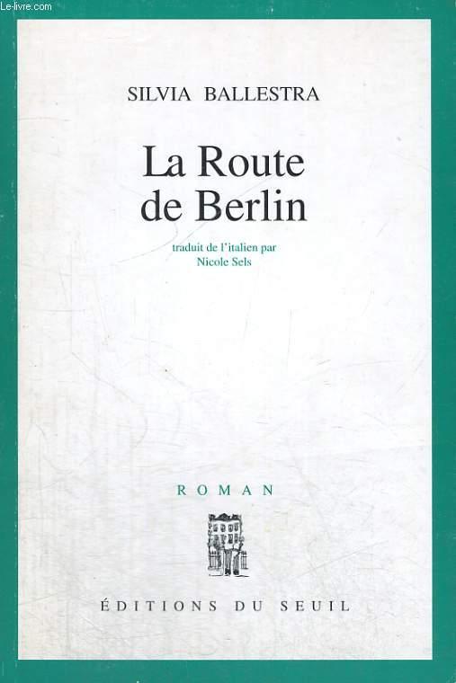 La Route de Berlin