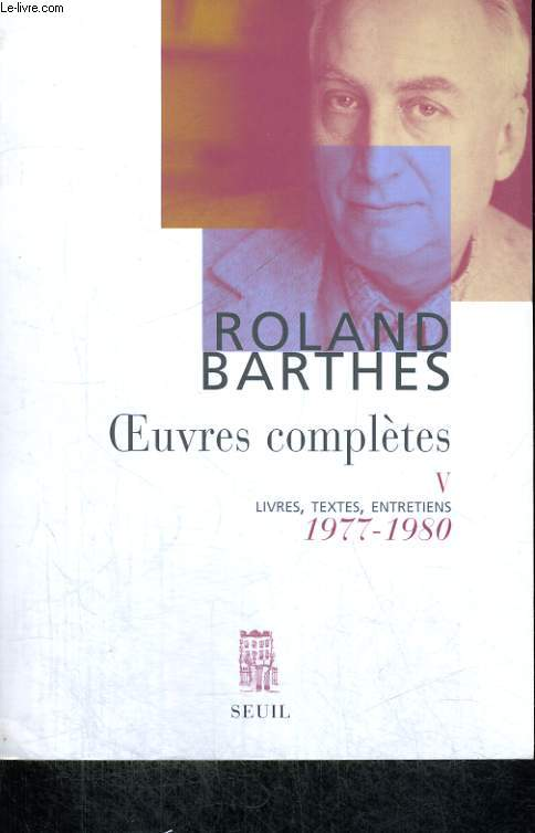 OEuvres complètes V - livres, textes, entretiens 1977-1980