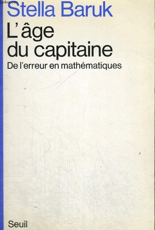 L'âge du capitaine - de l'erreur en mathématiques