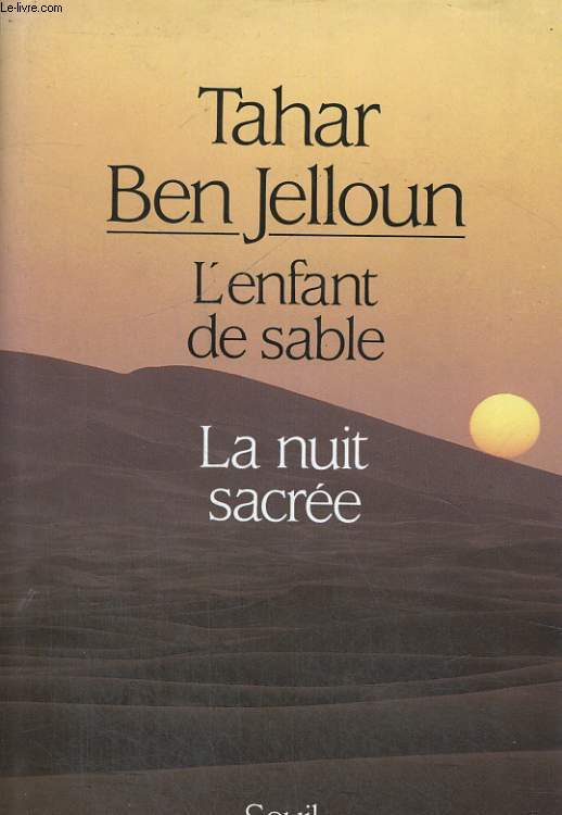 L'enfant de sable / La nuit sacrée