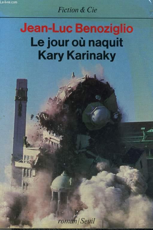 Le jour où naquit Kary Karinaky