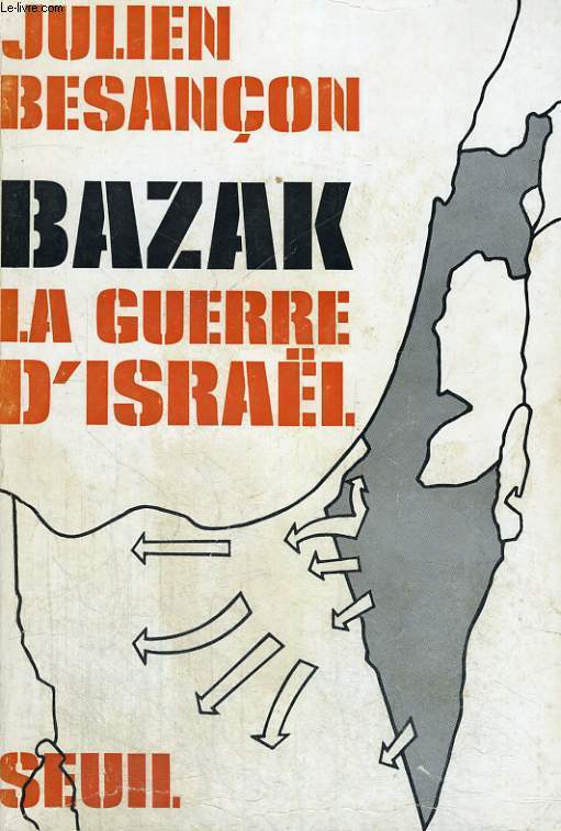 Bazak - la guerre d'Israël
