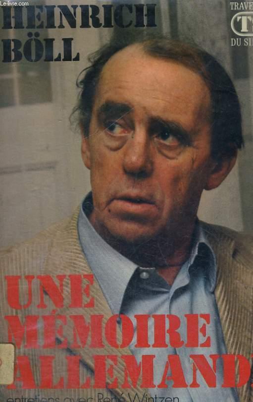 Une mémoire allemande - entretiens avec René Wintzen