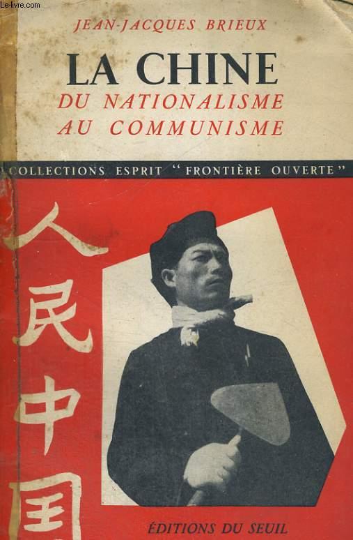La Chine - du nationalisme au communisme