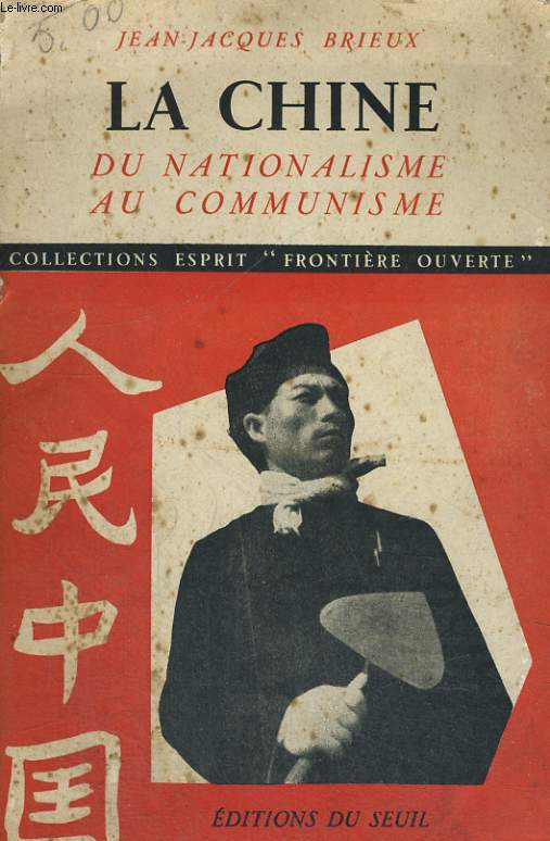 La Chine - du nationalisme au communisme