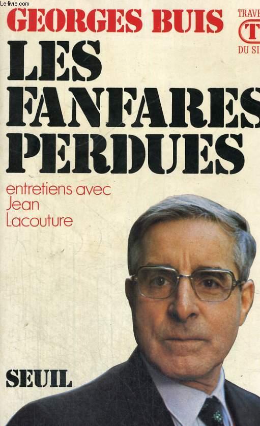 Les fanfares perdues - entretiens avec Jean Lacouture