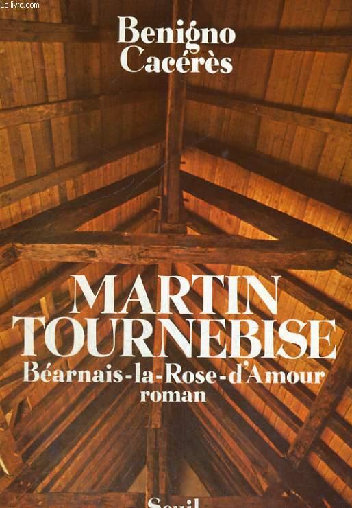 Martin Tournebise - Béarnais-la-Rose-d'Amour